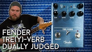 Fender Tre(y) Verb Review - Double Judgement