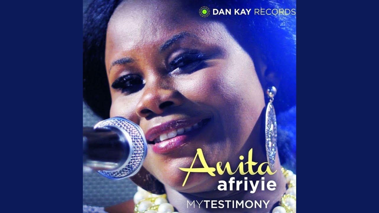 anita afriyie my testimony