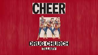 "Drug Church ""Tillary"""