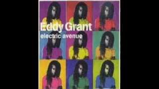EDDY GRANT - ELECTRIC AVENUE - WALKING ON SUNSHINE