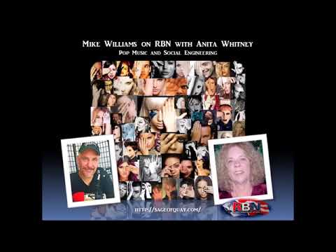 Mike Williams on RBN with Anita Whitney - Pop Music and Social Engineering (Aug 2017)