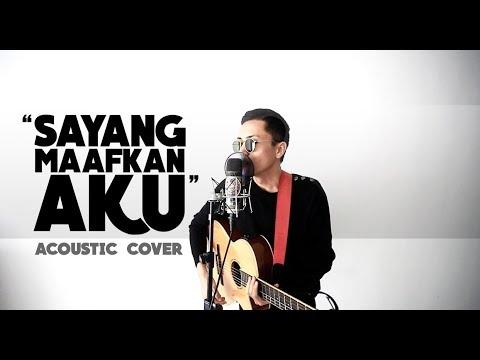 SAYANG MAAFKAN AKU - Syafiq Farhain (Acoustic Cover)
