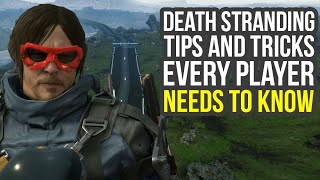 Death Stranding Tips And Tricks - Things You Want To Get Early & More Tips! (Death Stranding Tricks)