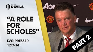 Louis van Gaal Manchester United Press Conference | Part 2