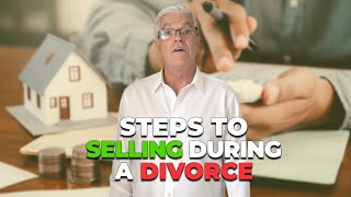 Video # 2:  Four Key Questions Before Selling During Divorce