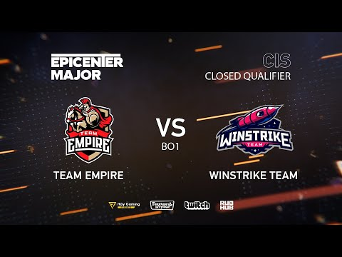Team Empire vs Winstrike Team, EPICENTER Major 2019 CIS Closed Quals , bo1 [Lex & 4ce]