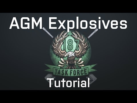 AGM Explosives Tutorial