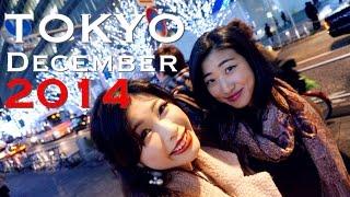 【Travel With Me】Tokyo Vlog : December 2014