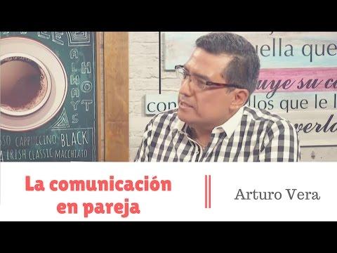 �C�mo mejorar la comunicaci�n con tu pareja - Sex�logo Arturo Vera - #6