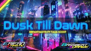 Dj Dusk Till Dawn - Sound Rain + Koplo - Erifanthastic ft Talia Scoot - Angklung Slow Bass- [BBSMW][