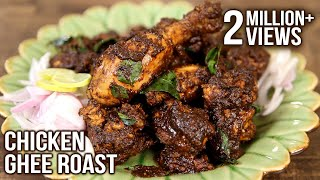 Chicken Ghee Roast | Roasted Chicken – Chettinad Style | Masala Trails