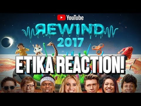 [ARCHIVE] Etika Reacts - YouTube Rewind 2017!