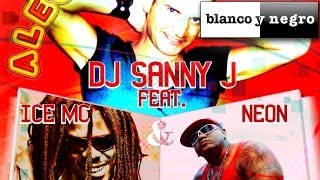 DJ Sanny J Feat. Ice MC & Neon - Alegria