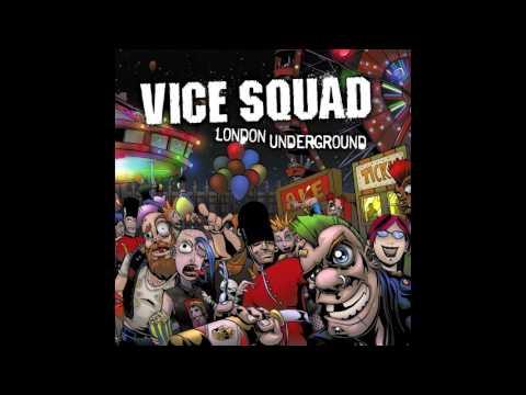 Vice Squad (2009) - London Underground - Full Album - PUNK 100%