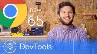 Chrome 65 - What's New in DevTools Video