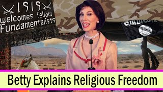 Betty Explains Religious Freedom