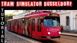 Tram Simulator Düsseldorf Tutorial PC HD