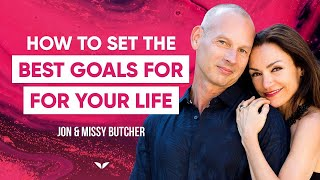Learn How To Set Goals That Reprogram Your Subconscious Mind | Jon & Missy Butcher