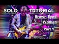 John Mayer Guitar Lesson ► Brown Eyed Women Solo Tab with Dead and Company - 7/23/16 Gorge - PART 1