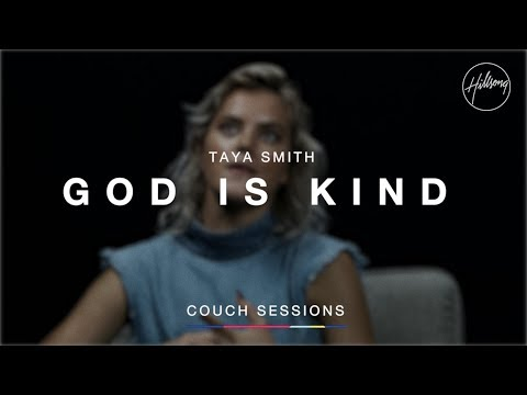 Taya Smith - God is Kind   Hillsong Couch Sessions