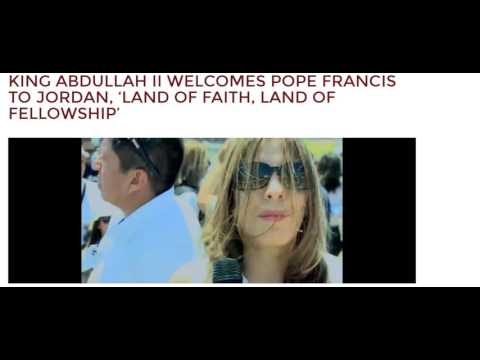 KING ABDULLAH II WELCOME POPE FRANCIS - MAY 24 2014