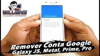 Conta Google Samsung Galaxy J5, J5 Prime, J5 Metal, J5 Pro, Desbloquear, Restaurar