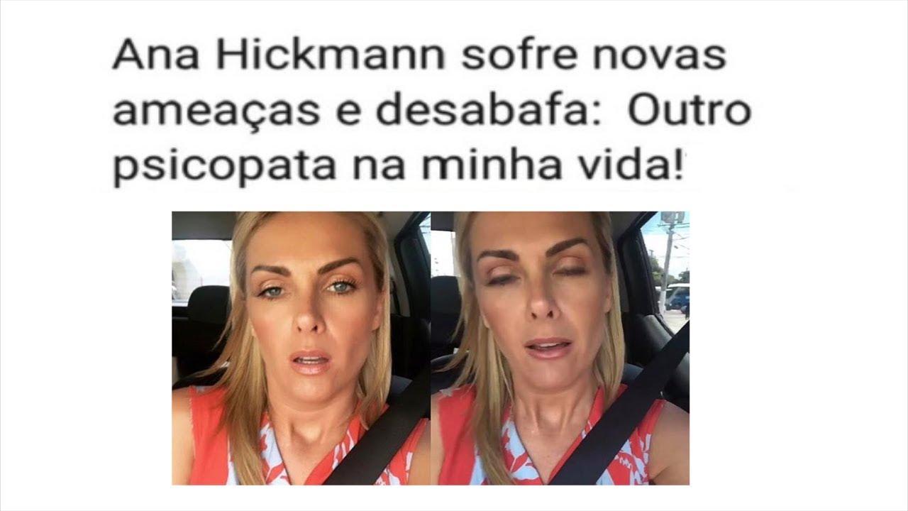 9ad41e0a406fe Ana Hickmann revela que está sendo perseguida novamente - YouTube
