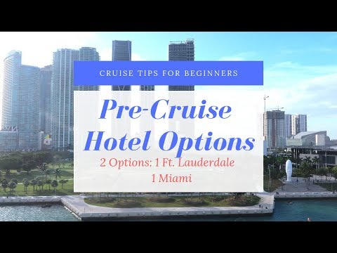PRE CRUISE HOTEL REVIEWS | FT LAUDERDALE AND MIAMI