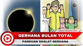Download Video Gerhana Bulan Total 28 Juli 2018, Begini Panduan Shalat Gerhana atau Shalat Khusuf MP3 3GP MP4