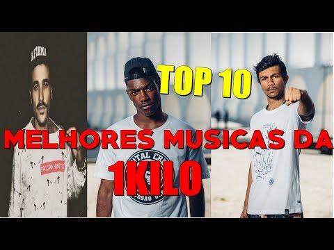 Melhores Musicas Da 1kilo Top 10