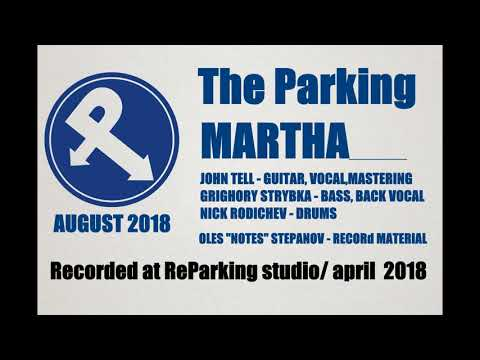 The Parking - MARTHA (Ukrainian Alternative Rock) 2018