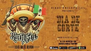 Kinto Sol - Dia De Corte [Audio]