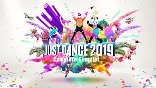Just Dance 2019 - Complete Songlist