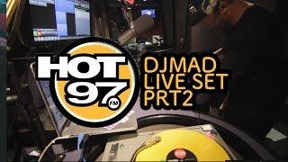 Prt-2  - HOT 97 Dj Mad