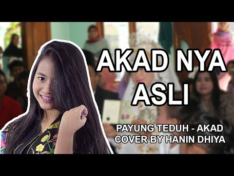 ROMANTIS!! Akadnya Beneran, Payung Teduh - Akad Cover by Hanin Dhiya