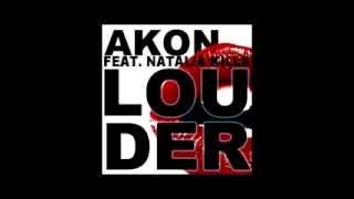 Akon Ft. Natalia Kills - Louder (Prod By. David Guetta)_x264.mp4