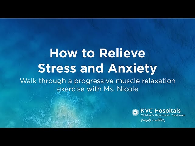 Relieve Stress and Anxiety with this Progressive Muscle Relaxation Exercise