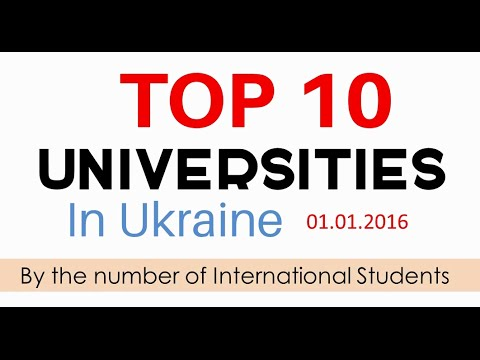 TOP 10 Universities In Ukraine Based On The Number Of International Students