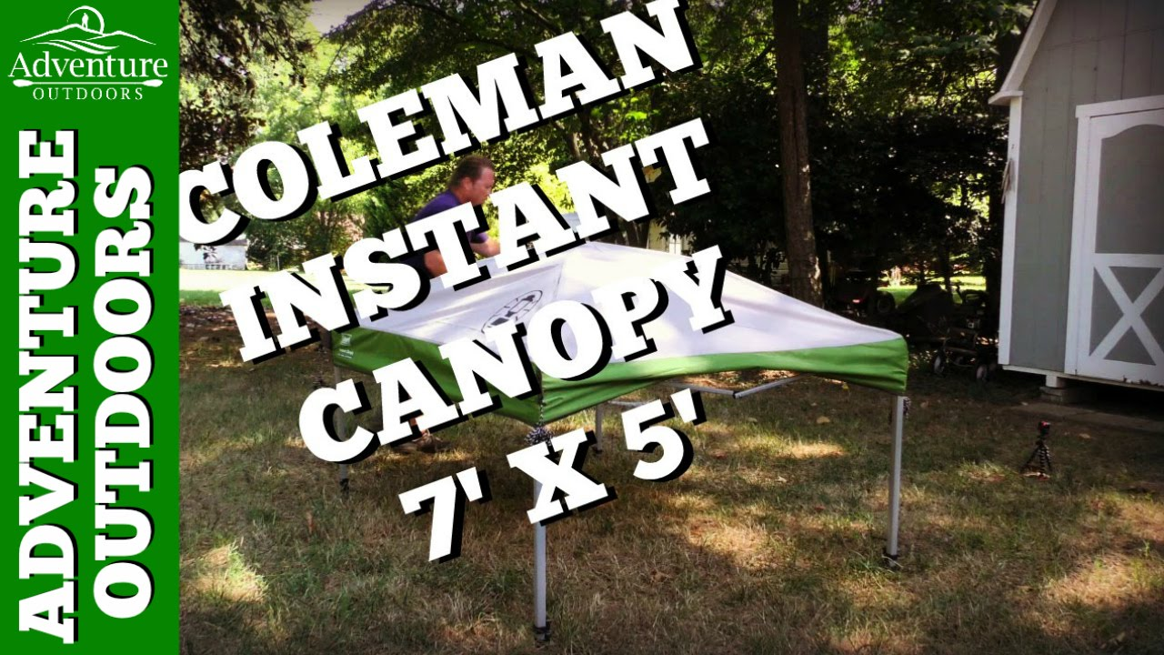 C&ing Gear ~ Coleman 7u0027 x 5u0027 Instant Canopy ~ Great C&ing u0026 Tailgating Canopy - YouTube & Camping Gear ~ Coleman 7u0027 x 5u0027 Instant Canopy ~ Great Camping ...
