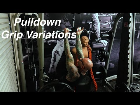 Pulldown Grip Variations