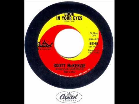 Scott Mckenzie - LOOK IN YOUR EYES  (1965)