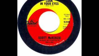 Scott Mckenzie - LOOK IN YOUR EYES  (1965)