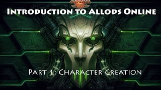 Introduction to Allods Online -Part 1-