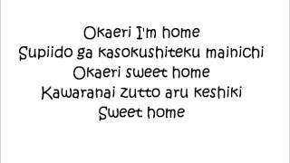 Okaeri Lyrics) AYAKA