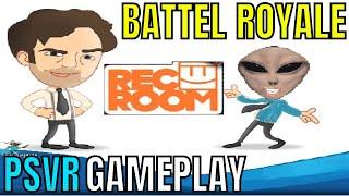 Rec Room: BATTLE ROYALE | PSVR | Special Guest - PSVR frank!!!!