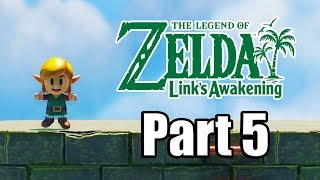 The Legend of Zelda: Link's Awakening Remake - Gameplay Walkthrough Part 5 (No Commentary)