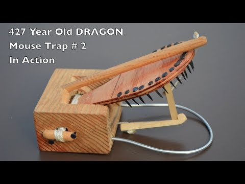 "427 Year Old Style ""Dragon"" Mouse Trap # 2 - In Action - Mascall Mouse Trap"