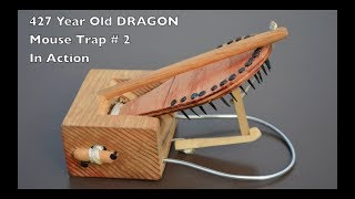 """427 Year Old Style """"Dragon"""" Mouse Trap # 2 - In Action - Mascall Mouse Trap"""