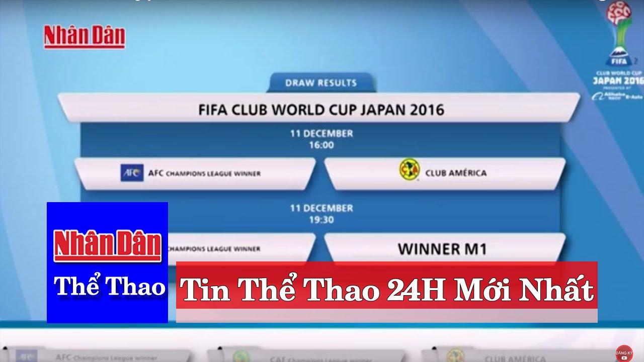 Tin Thể Thao 24h Hôm Nay (7h – 22/9): Real Dễ Thở Tại Bán Kết FIFA Club World Cup 2016