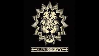 SuperHeavy - Mahiya